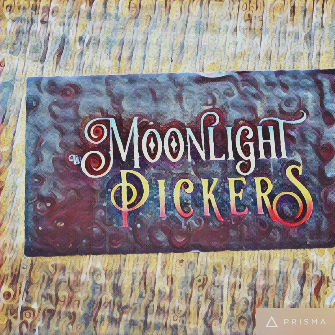 Moonlight Pickers – May 6th